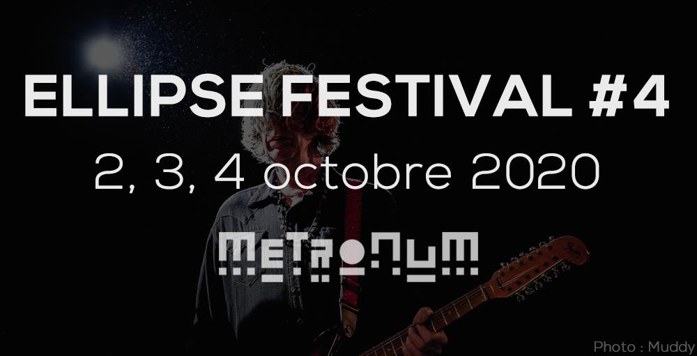 Ellipse Festival : les dates de l'édition 2020 !